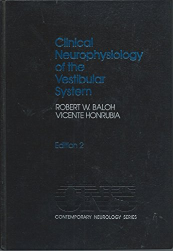 Clinical Neurophysiology of the Vestibular System (Contemporary Neurology Series)
