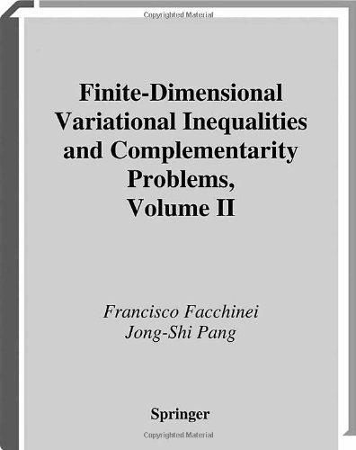 Finite-Dimensional Variational Inequalities and Complementarity Problems: Volume II (Springer Series in Operations Resea