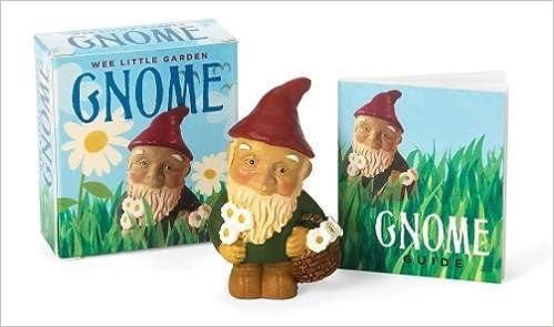 Wee Little Garden Gnome (Running Press Miniature Editions): Alison Trulock:  9780762422982: Amazon.com: Books