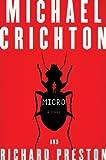 Michael Crichton , Richard Preston'sMicro: A Novel [Hardcover]2011