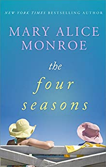 The Four Seasons by [Monroe, Mary Alice]