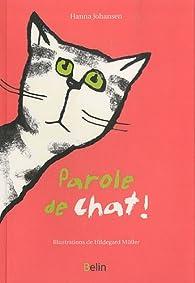 Parole de chat ! par Hanna Johansen