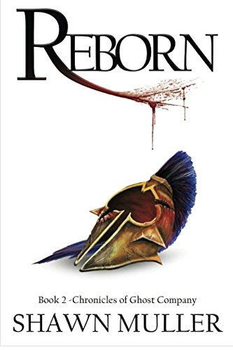 Reborn: Book 2 (Chronicles of Ghost Company) (Volume 2) PDF