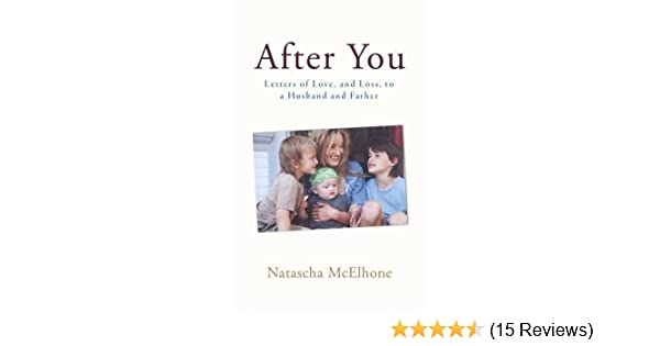 After You: Letters of Love, and Loss, to a Husband and