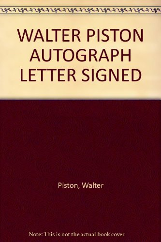 WALTER PISTON AUTOGRAPH LETTER SIGNED