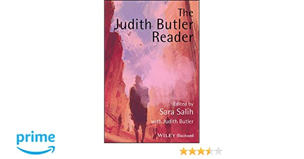 Amazon com: The Judith Butler Reader (9780631225942): Sara