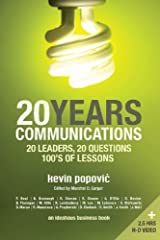 20YEARS Communications: 20 Leaders, 20 Questions, 100's of Lessons Paperback