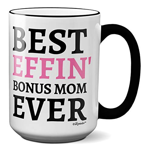 Gifts for Stepmothers - Best Effin' Bonus Mom Ever Funny Coffee Mug Stepmom Novelty Cup Christmas Birthday Mother's Day Gift Present (15oz, white/black handle & rim - effin' bonus mom) (Best Gifts For Stepmothers)