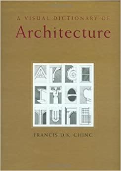 Book A Visual Dictionary of Architecture