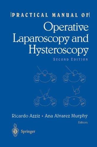 Practical Manual of Operative Laparoscopy and Hysteroscopy