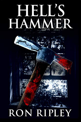 (Hell's Hammer: Supernatural Horror with Scary Ghosts & Haunted Houses (Haunted Village Series Book 2))