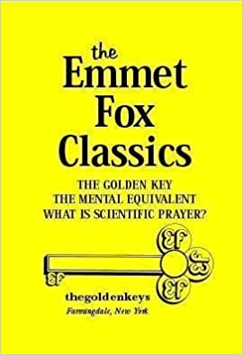 The Golden Key To Prayer Emmet Fox Ebook