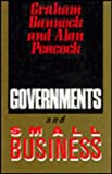 Governments and Small Business, Bannock, Graham and Peacock, Alan, 1853960357