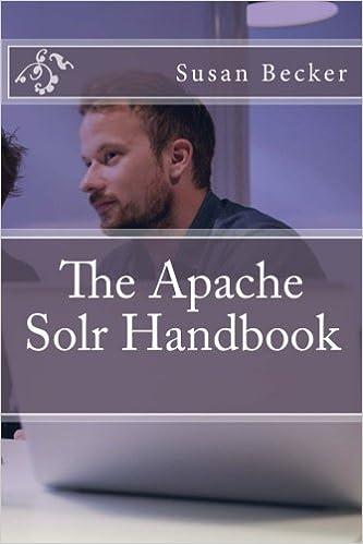 The Apache Solr Handbook