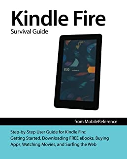 amazon com kindle fire survival guide getting started downloading rh amazon com Kindle Fire Quick Setting Screen Silk Settings Kindle Fire