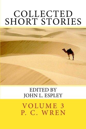 Collected Short Stories: of Percival Christopher Wren (Volume 3)
