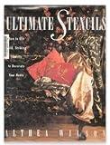 Ultimate Stencils, Althea Wilson, 0517580985
