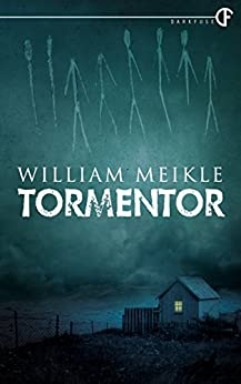 Tormentor by [Meikle, William]