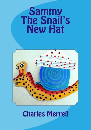 Sammy The Snail's New Hat PDF Text fb2 book