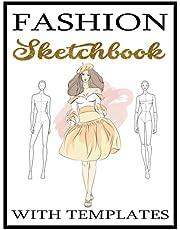 Fashion Sketchbook: Female Figure Template Illustration Easily Fashion Design sketchbook for Professional and Student Designers
