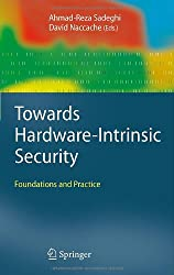 Towards Hardware-Intrinsic Security: Foundations and Practice