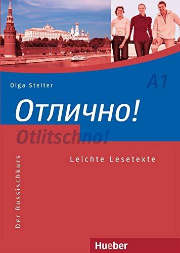 Otlitschno  A1  Der Russischkurs   Leichte Lesetexte  Otlitschno  Aktuell