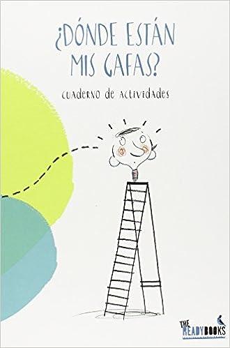 4748e47cca ¿Dónde están mis gafas?: Margarita Del Mazo Fernández: 9788494328329:  Amazon.com: Books
