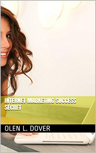 Internet Marketing Success Secret
