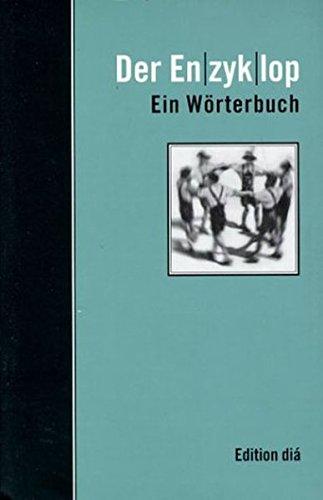 Der Enzyklop: Ein Wörterbuch