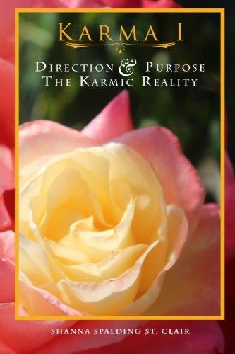 Download Karma I: Direction & Purpose, the Karmic Reality pdf