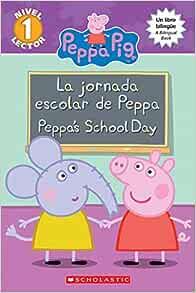 La Peppa Pig: La jornada escolar de Peppa / Peppas School ...