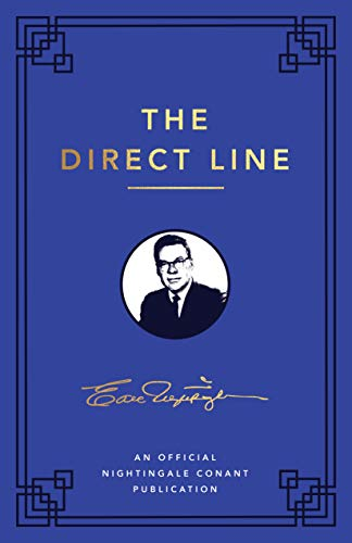 The Direct Line: An Official Nightingale Conant Publication (Earl Nightingale)