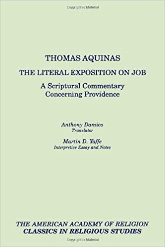 The Literal Exposition on Job: A Scriptural Commentary Concerning Providence (Ventures in Religion) (AAR Classics in Religious Studies)