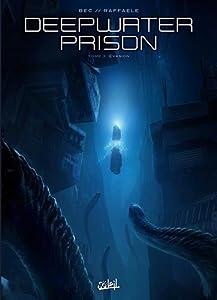 "Afficher ""Deepwater prison n° 3<br /> Évasion"""