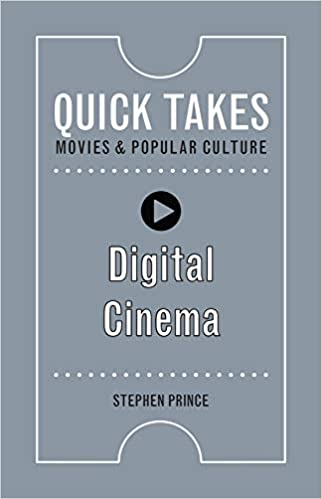 digital cinema quick takes movies and popular culture