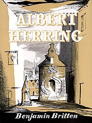 Albert Herring, Op. 39 (Comic Opera in Three Acts). By Benjamin Britten. For Orchestra, Voice (Vocal Score). Bh Stage Works. Boosey & Hawkes #M060013867. by Boosey & Hawkes (48008871)