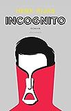 Incognito: roman