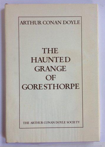 Download The Haunted Grange of Goresthorpe pdf