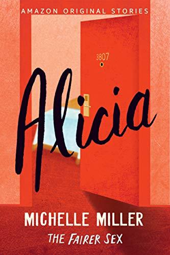Alicia (The Fairer Sex collection Book 3)