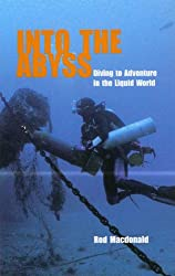 Into the Abyss: Diving to Adventure in the Liquid World