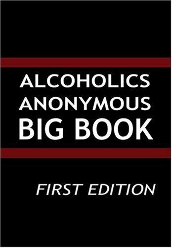 Alcoholics Anonymous - Big Book -