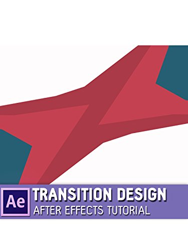 (Transition Design - After Effects Tutorial)