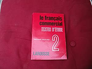 Paperback Le Francais Commercial: Textes D'etude (French Edition) [French] Book
