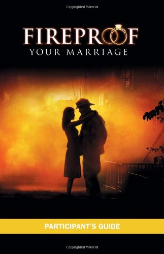 fireproof-your-marriage-participants-guide