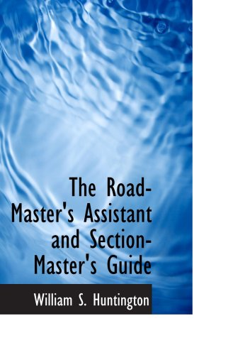 The Road-Master's Assistant and Section-Master's ()