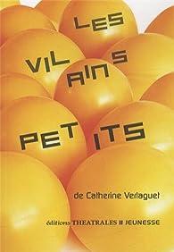 Les vilains petits par Catherine Verlaguet