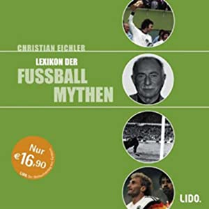 Lexikon der Fußballmythen Hörbuch