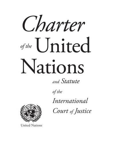 Charter of the United Nations and Statute of the...