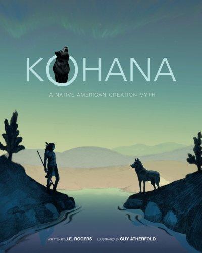 Kohana: A Native American Creation Myth ebook