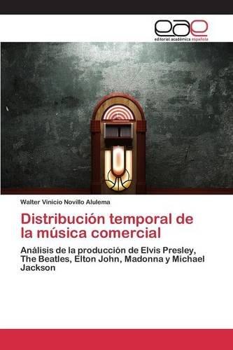 Descargar Libro Distribución Temporal De La Música Comercial Novillo Alulema Walter Vinicio